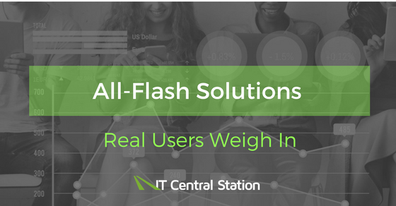 Users give feedback on all-flash solutions