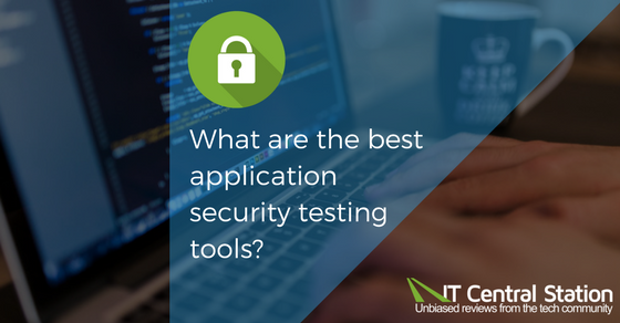 What are the best application security testing tools?