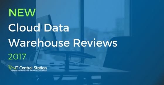 New Cloud Data Warehouse Reviews 2017