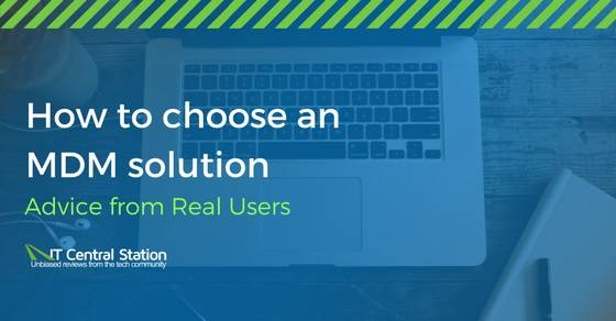 How to choose a mobile device management solution