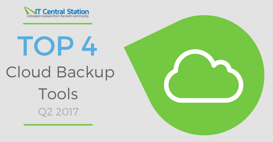 Top 4 Cloud Backup Tools Q2 2017
